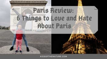 Paris Review: 6 Things to Love and Hate About Paris